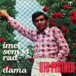 1971-Oto-Pestner-Singles-Imel-sem-jo-rad