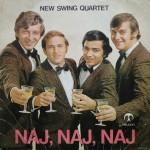1972-NewSwingQuartet-Singles-NajNajNaj