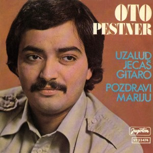1978-Oto-Pestner-Singles-Uzalud-jecas-gitao