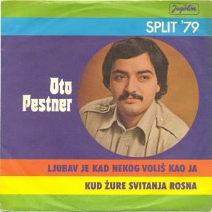 1979-Oto-Pestner-Singles-Ljubav-je-kad-nekog-volis-kad-ja