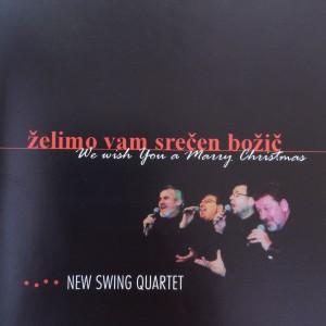 2006-NewSwingQuartet-Zelimo-vam-srecen-bozic